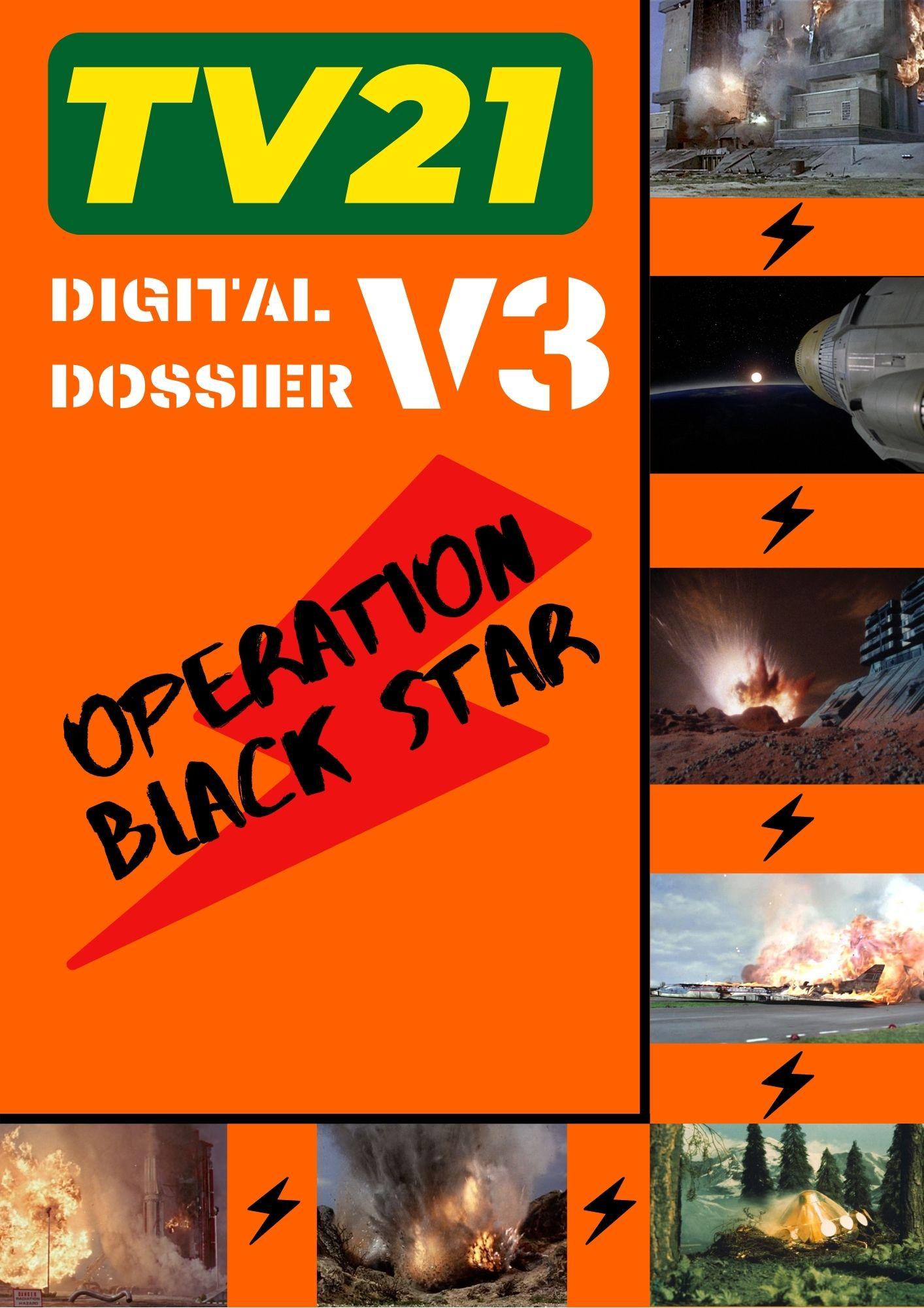 TV21 Digitial Dossier - V3_ Operation Black Star